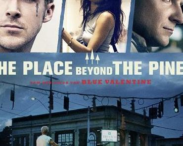 Neuerscheinungen auf BluRay Disk - The Place Beyond The Pines