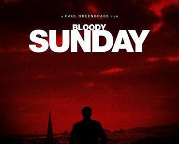 Review: BLOODY SUNDAY – Der Staat gegen die eigenen Bürger