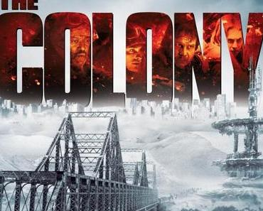 Review: THE COLONY - Eiseskälte und Heißhunger