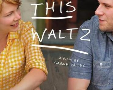 Review: TAKE THIS WALTZ - Die Tücken der Liebe