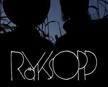 """MUSIK NEWS – Röyksopp: Ein neues Lied (""""Twenty Thirteen"""") und eine Tour mit Robyn 2014"""