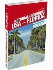 Reiserouten für einen gelungenen USA-Urlaub