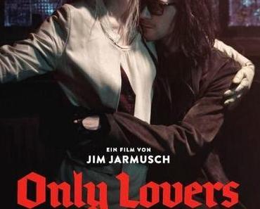 Review: ONLY LOVERS LEFT ALIVE - Vampire sind die besseren Menschen