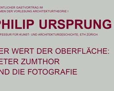 Philip Ursprung: Zumthorunddie Fotografie