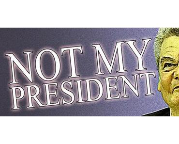 Update! GAUCK – NOT MY PRESIDENT