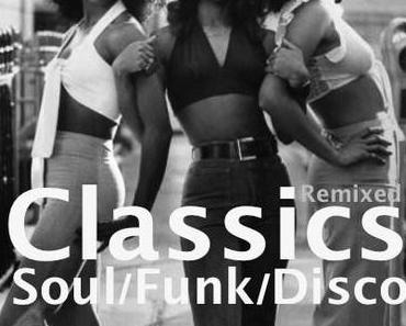 Classics of Soul/Funk/Disco -Remixed- –free mixtape–