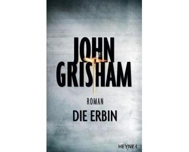 Vorschau: Die Erbin von John Grisham