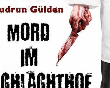 [Rezension] Gudrun Gülden - Mord im Schlachthof