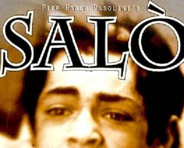 Review: SALÒ - DIE 120 TAGE VON SODOM . Exzess im Angesicht des Niedergangs