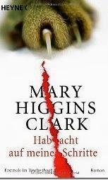 Hab acht auf meine Schritte - Mary Higgins Clark