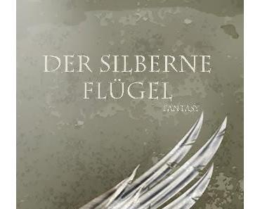 *Rezension* - Der silberne Flügel von Tanja Bern