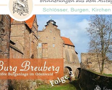 Burg Breuberg - größte Burganlage im Odenwald - Folge 2