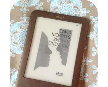 Buchtipp  Zwei an einem Tag von David Nicholls