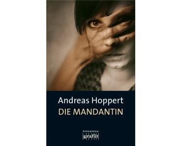 Rezension: Die Mandantin von Andreas Hoppert