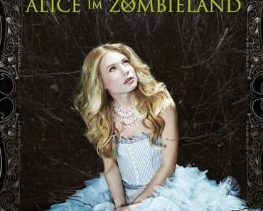 [Rezension] Alice im Zombieland