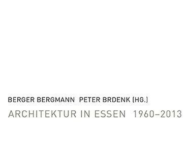 Architektur in Essen 1960-2013