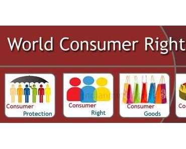 Weltverbrauchertag – der internationale World Consumer Rights Day