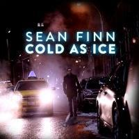 Sean Finn - Cold As Ice