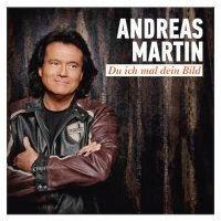 Andreas Martin - Du Ich Mal Dein Bild