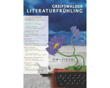 Greifswalder Literaturfrühling 3. April – 27. Mai 2014