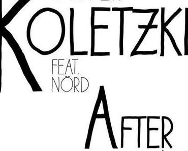 Videopremiere: Oliver Koletzki — After All (feat. Nörd) — #juhu #stilvortalent #iamok