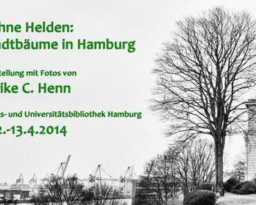 Kühne Helden: StadtbäumeinHamburg