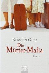 |TV-Tipp| Die Mütter-Mafia im ZDF