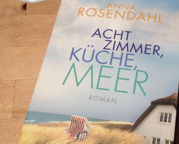 [Rezension] Acht Zimmer, Küche, Meer von Anna Rosendahl