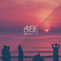 Andy Craig - High With You