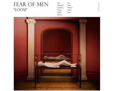 Fear Of Men: Ein kurzer Blick