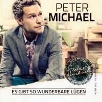 Peter Michael - Es Gibt So Wunderbare Lügen