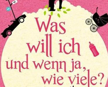 """Books: """"Was will ich und wenn ja wie viele?"""" - Felicitas Pommerening"""