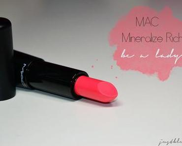 [MAC Mineralize Rich Lipstick] Be A Lady