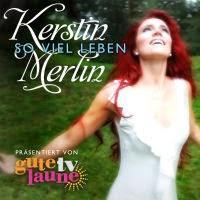 Kerstin Merlin - So Viel Leben