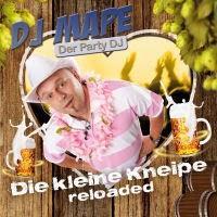 DJ Mape - Die Kleine Kneipe (Reloaded)