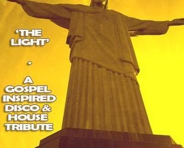 HAPPY EASTER Mixtape: The LIGHT – a Gospel inspired Disco & House Tribute (free download)