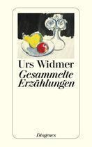 Rezension: Urs Widmer – Gesammelte Erzählungen (Diogenes 2014 [2013])