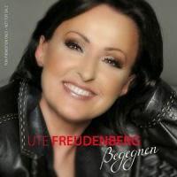 Ute Freudenberg - Begegnen