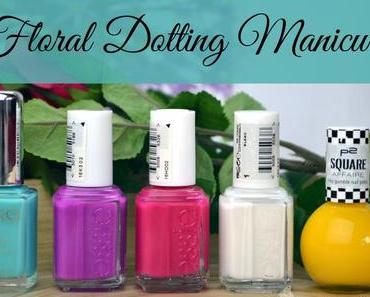 Floral Dotting Manicure oder: einmal Spiegeleier mit Blumen bitte!