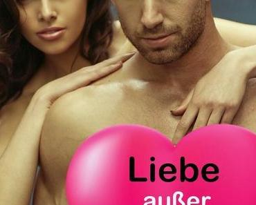 [Neues beim Klarant Verlag] Liebe außer Kontrolle von Bärbel Muschiol