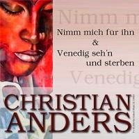 Christian Anders - Nimm Mich Für Ihn/Venedig Sehn Und Sterben