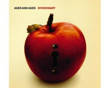 Song des Tages: Ages and Ages – Divisionary (Do The Right Thing)