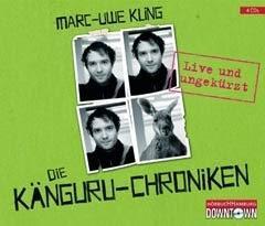 Die Känguru Chroniken 01 von Marc-Uwe Kling