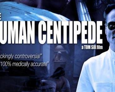 Review: THE HUMAN CENTIPEDE 1 & 2 - Die sich den Hintern küssen