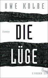 [Gelesen] Uwe Kolbe–Die Lüge