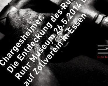 Chargesheimer. Die Entdeckung des Ruhrgebiets