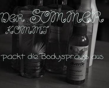 {Bodymists} Der Sommer kommt, packt die Bodysprays aus