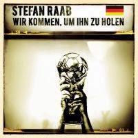 Stefan Raab - Wir Kommen Um Ihn Zu Holen