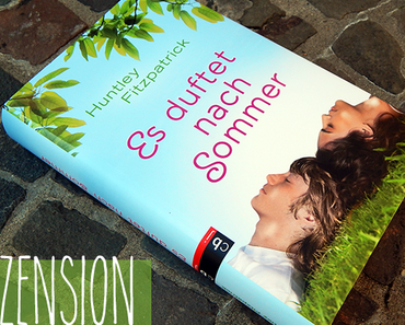 "|Rezension| ""Es duftet nach Sommer"" von Huntley Fitzpatrick"