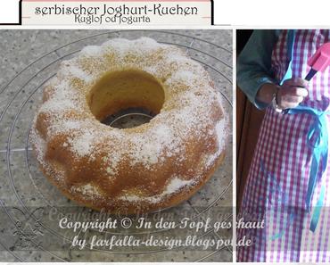 In den Topf geschaut * serbischer Joghurt-Kuchen... Kuglof od jogurta
